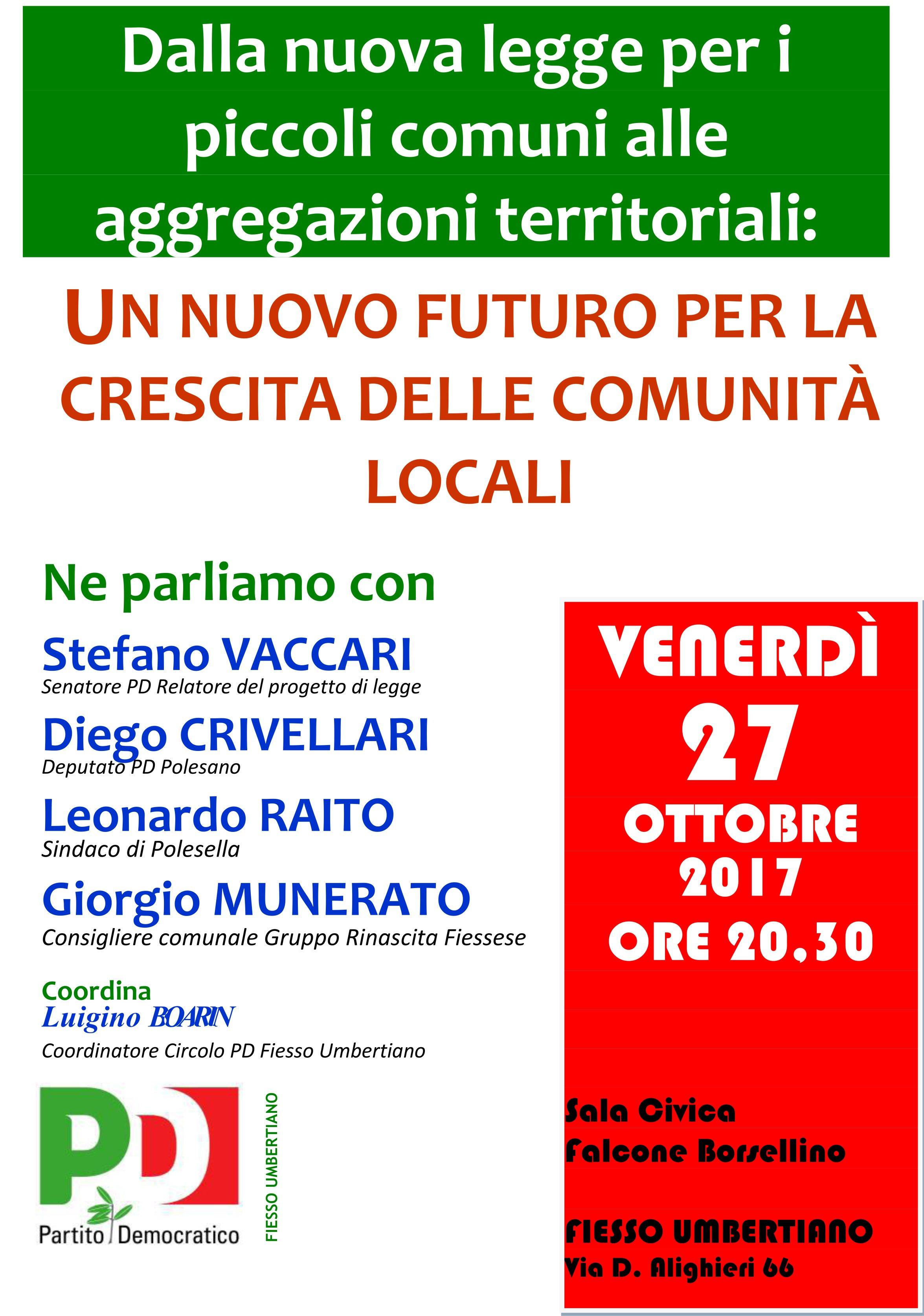 """Fiesso Umbertiano venerdì 27 ottobre – Dalla nuova legge per i piccoli comuni alle aggregazioni territoriali: un nuovo futuro per la crescita delle comunità locali"""""""