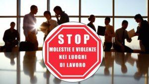 Maggiore protezione sui luoghi di lavoro contro le molestie